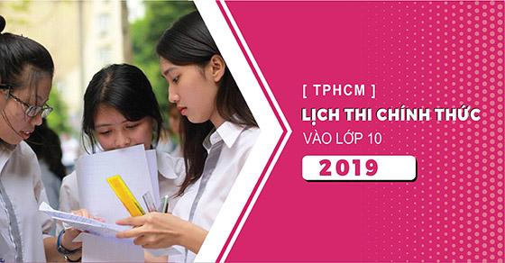 Lịch thi vào lớp 10 THPT tại TPHCM năm 2019